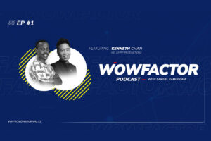 Kenneth-Chan-WowFactor-Podcast