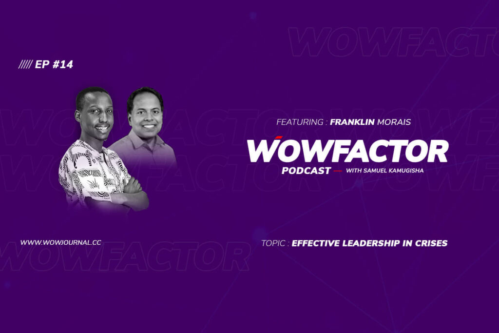 EP14 – Effective Leadership in Crises with Franklin Morais