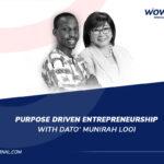 Dato Munirah Looi - WowFactor Podcast - Feature