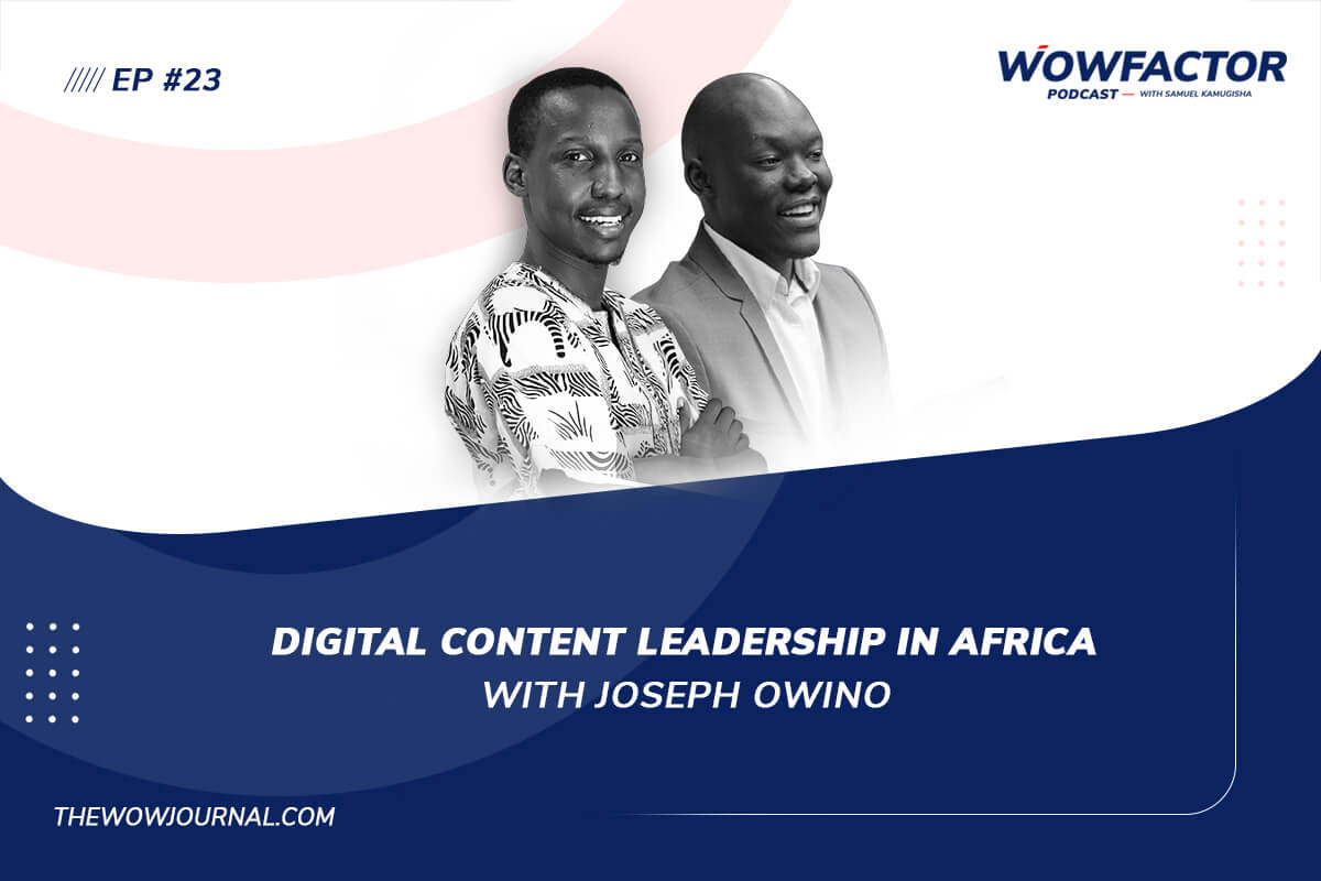 Joseph Owino - WowFactor Podcast - Feature