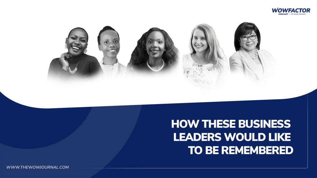 How these business leaders would like to be remembered
