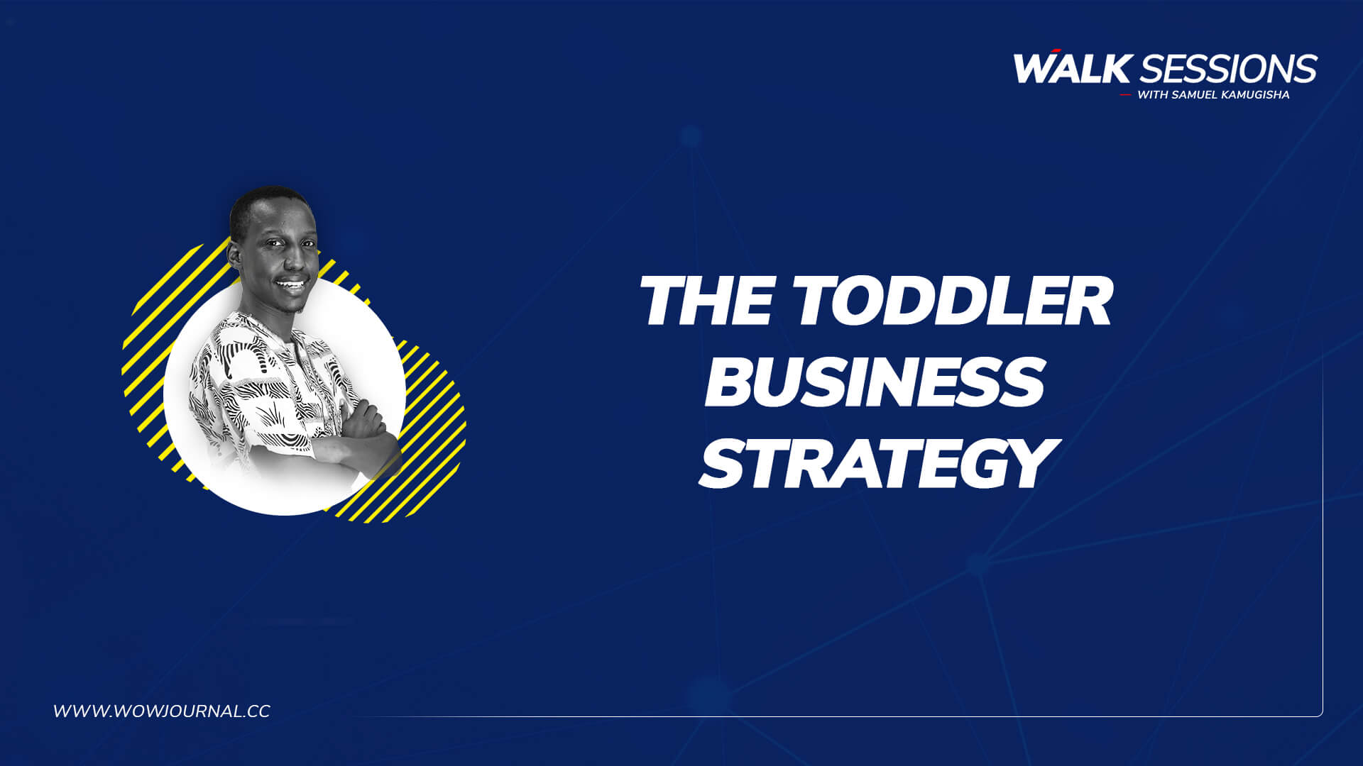 Walksessions - Toddler Business Strategy