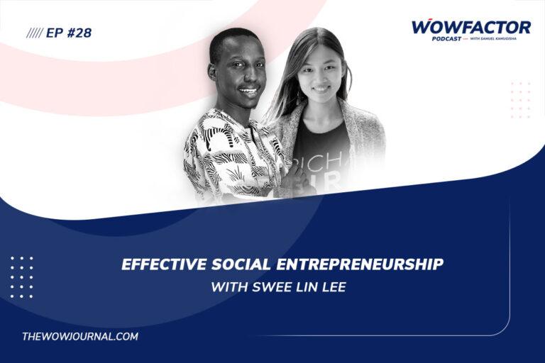 Swee Lin - PichaEats - Social Entrepreneurship- WowFactor Podcast